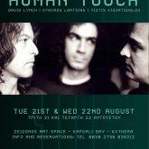 Human Touch - David Lynch, Stavros Lantsias, Yiotis Kiourtsoglou